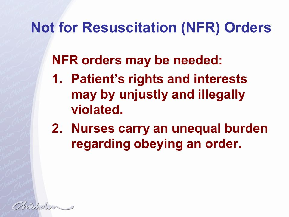 Not for Resuscitation (NFR) Orders