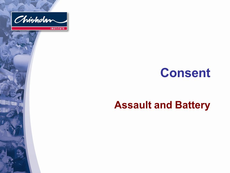 Consent Assault and Battery