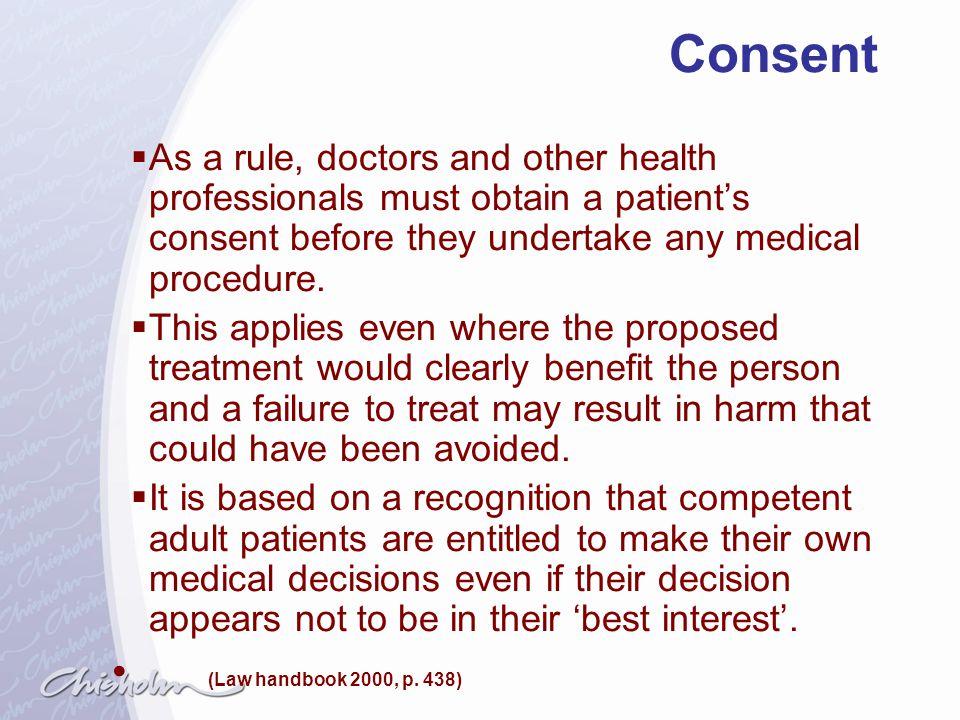 Consent (Law handbook 2000, p. 438)