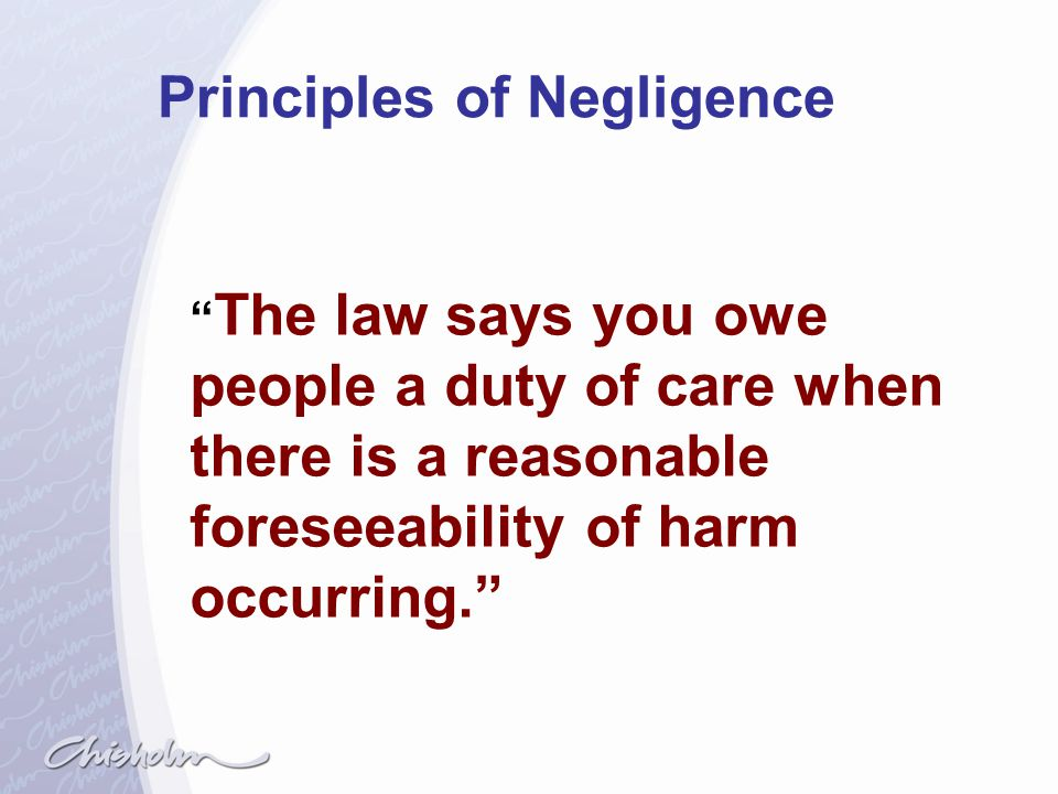 Principles of Negligence