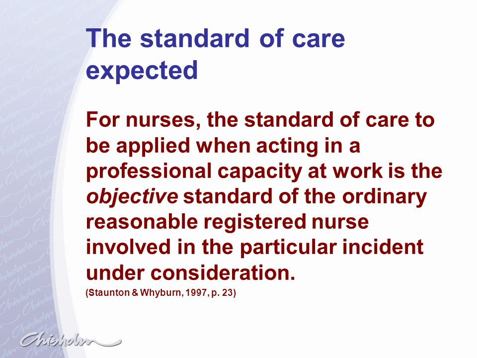 The standard of care expected