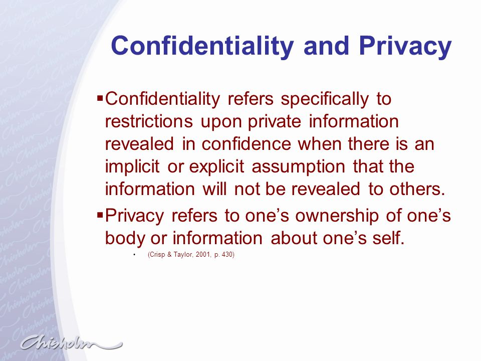 Confidentiality and Privacy