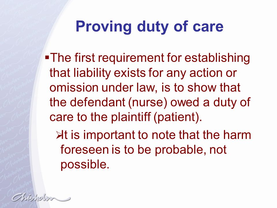 Proving duty of care