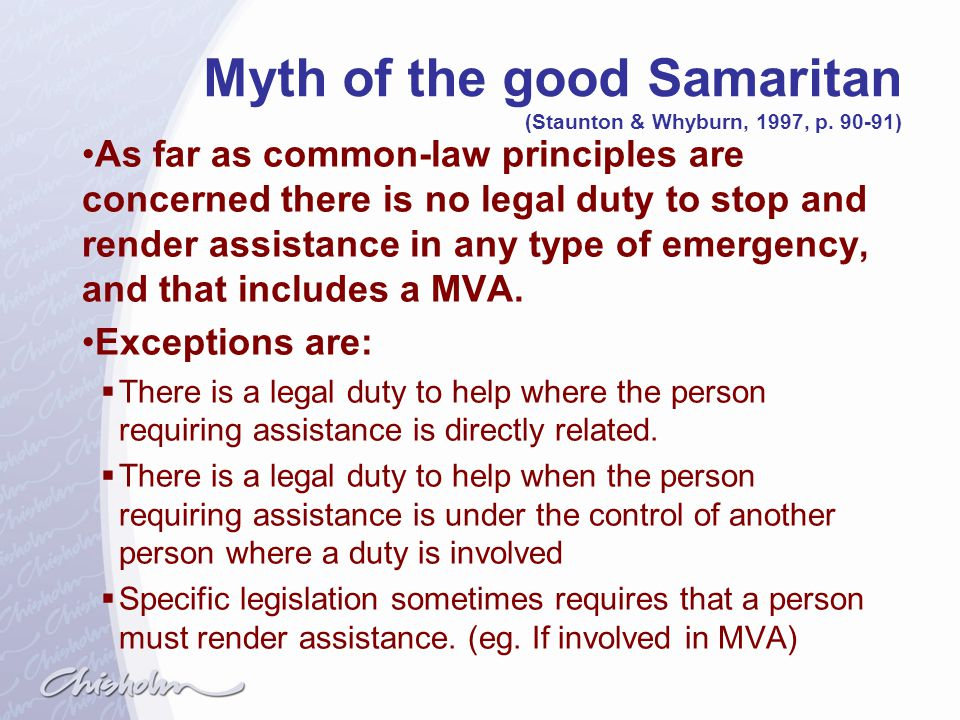 Myth of the good Samaritan (Staunton & Whyburn, 1997, p. 90-91)