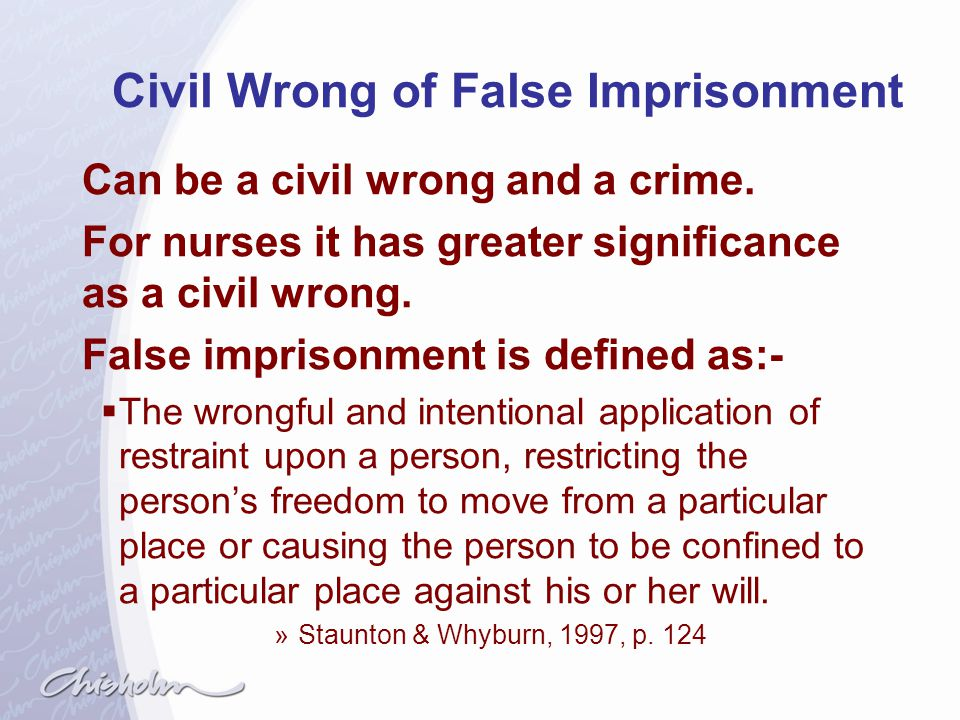 Civil Wrong of False Imprisonment