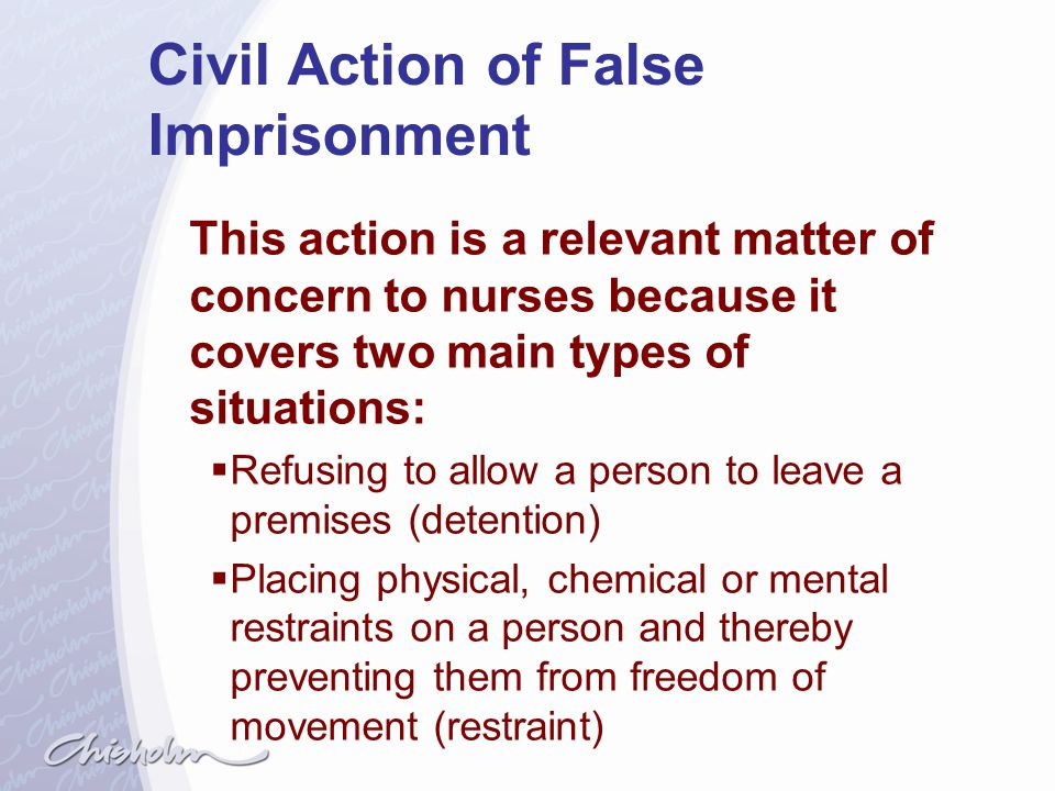 Civil Action of False Imprisonment