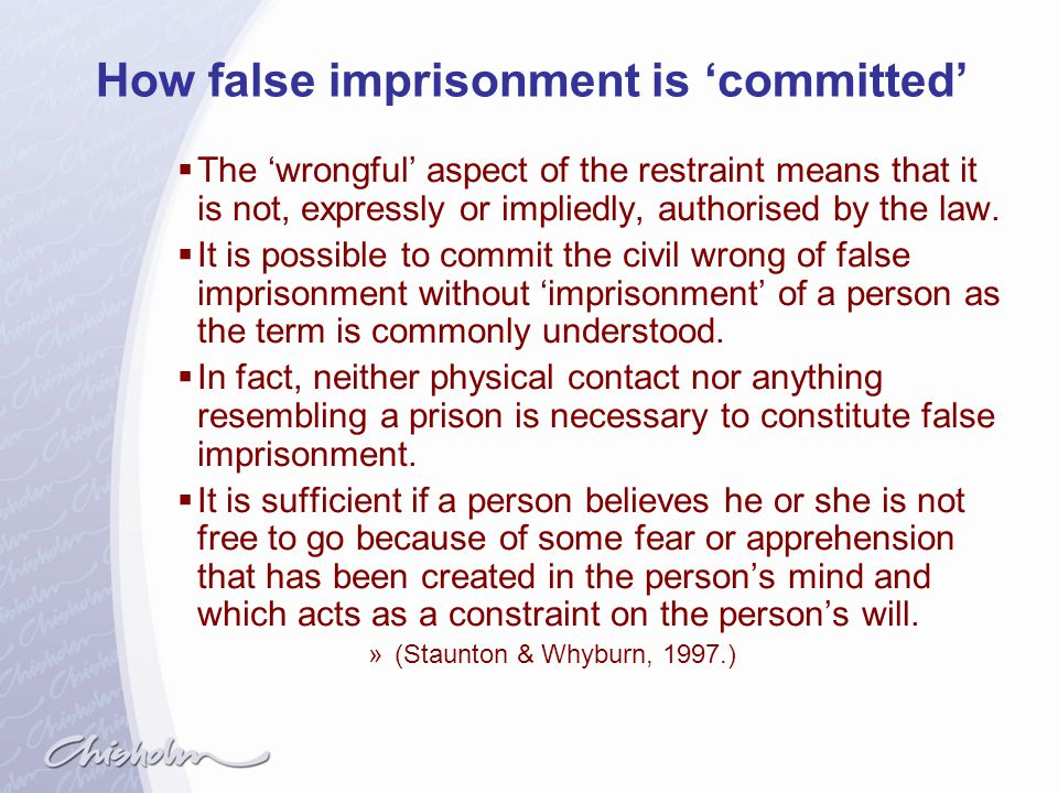 How false imprisonment is 'committed'