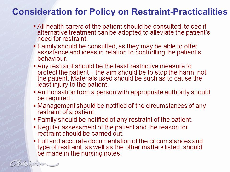 Consideration for Policy on Restraint-Practicalities