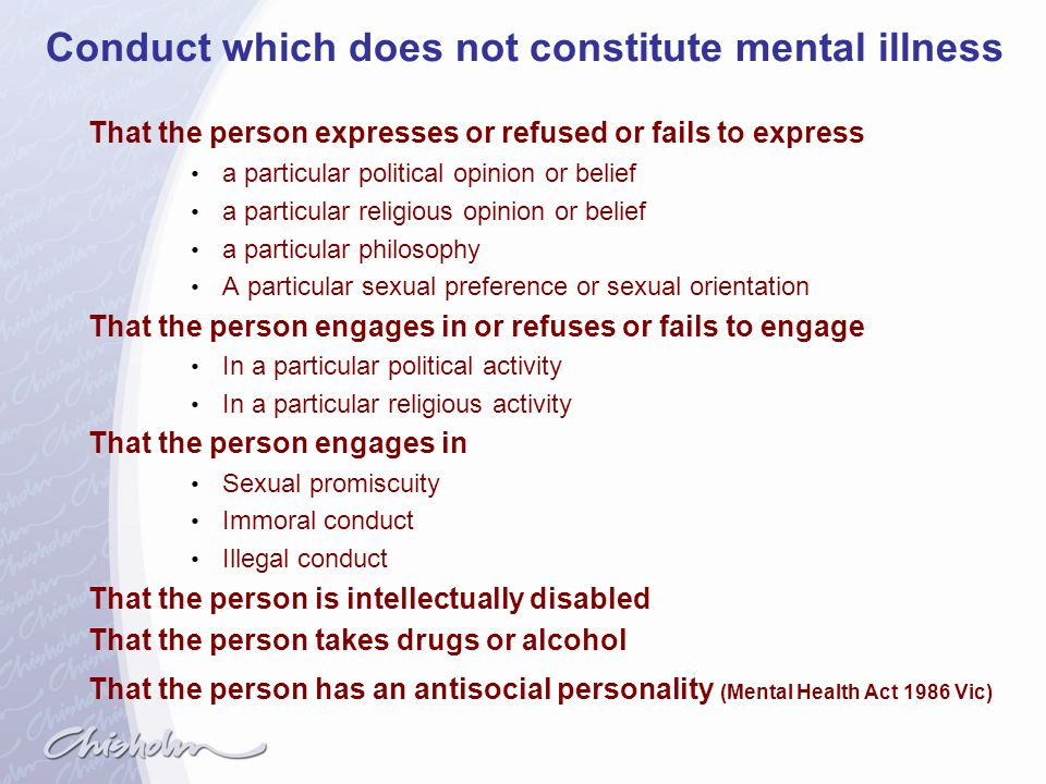 Conduct which does not constitute mental illness