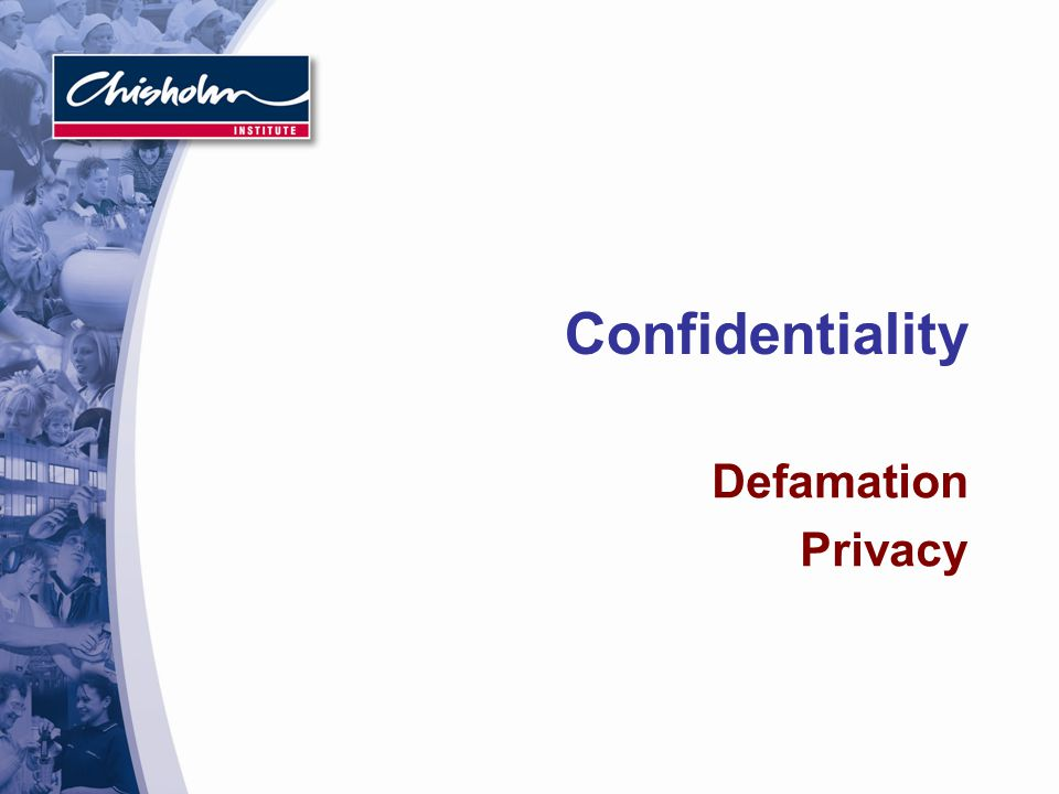 Confidentiality Defamation Privacy