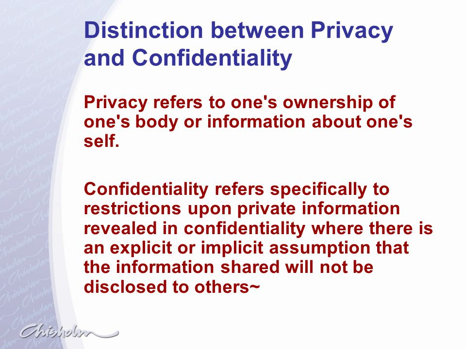 Distinction between Privacy and Confidentiality