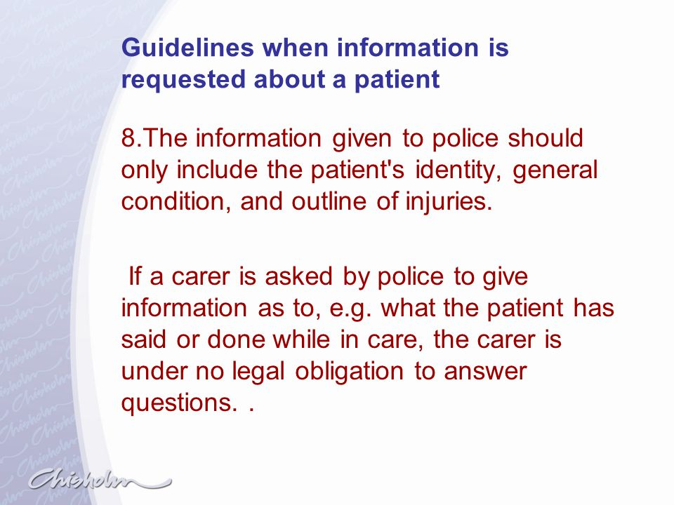 Guidelines when information is requested about a patient
