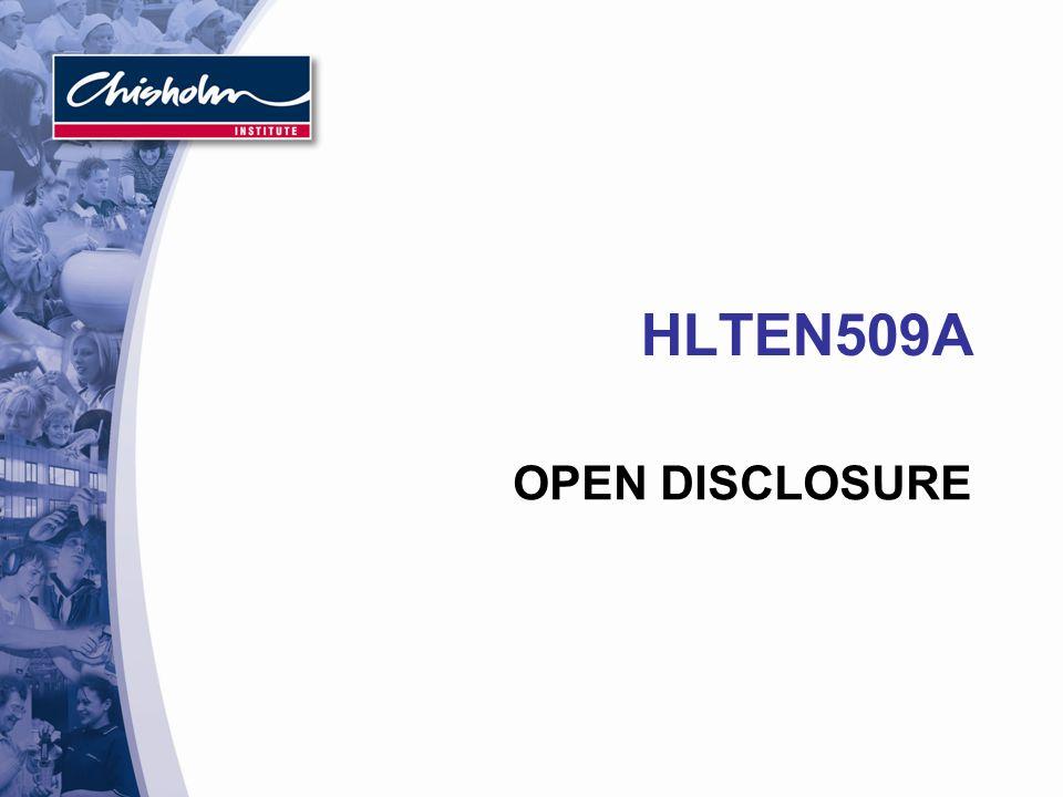 HLTEN509A OPEN DISCLOSURE