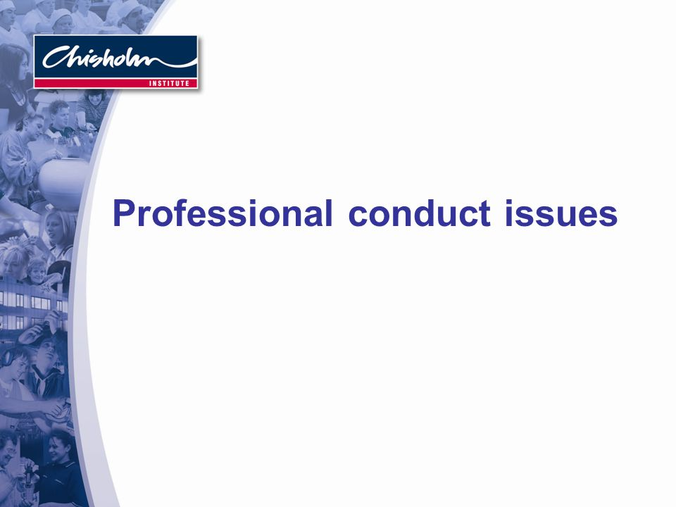 Professional conduct issues
