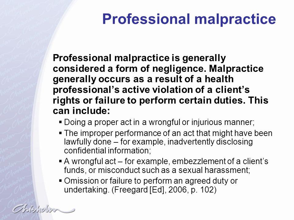 Professional malpractice