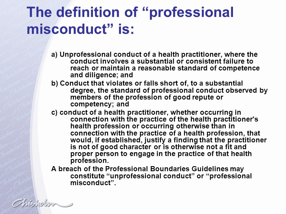 The definition of professional misconduct is: