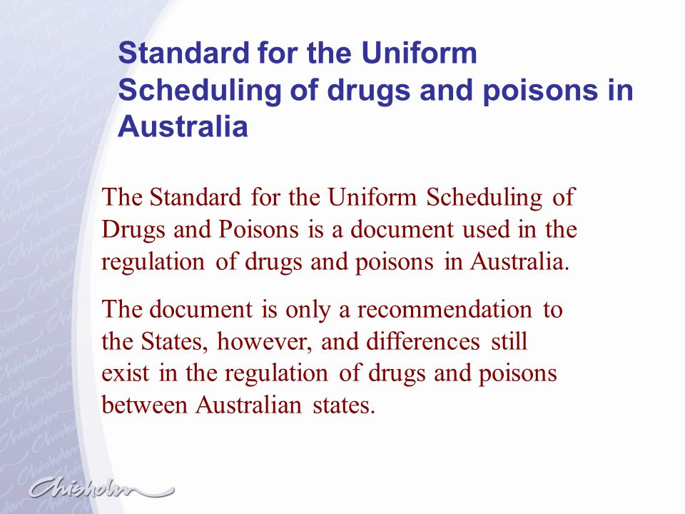 Standard for the Uniform Scheduling of drugs and poisons in Australia