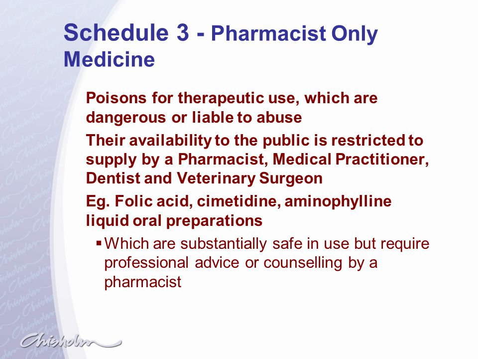 Schedule 3 - Pharmacist Only Medicine