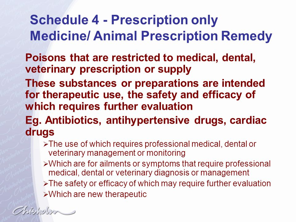 Schedule 4 - Prescription only Medicine/ Animal Prescription Remedy