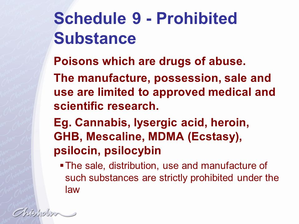 Schedule 9 - Prohibited Substance