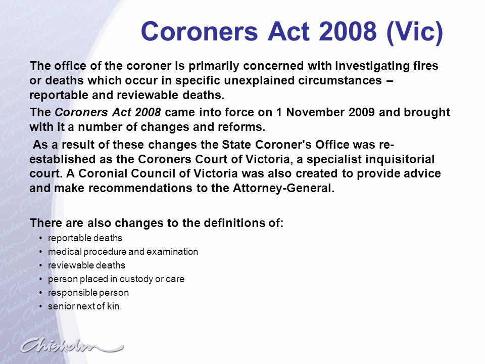 Coroners Act 2008 (Vic)