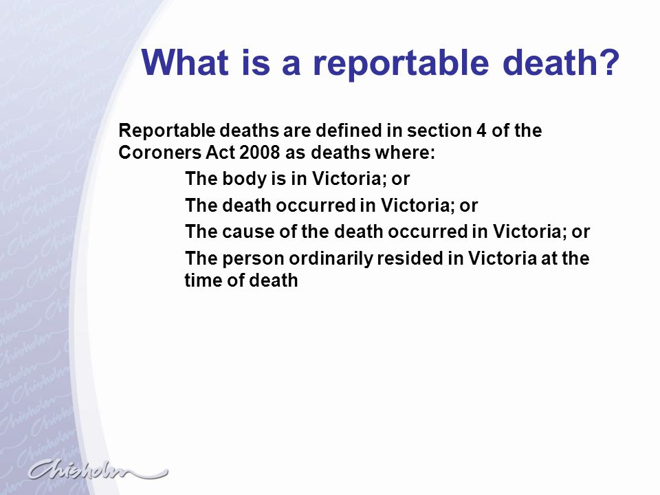 What is a reportable death