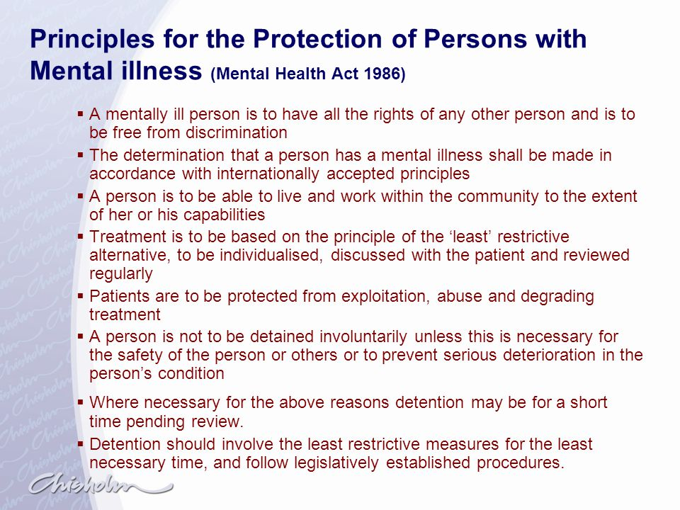 Principles for the Protection of Persons with Mental illness (Mental Health Act 1986)