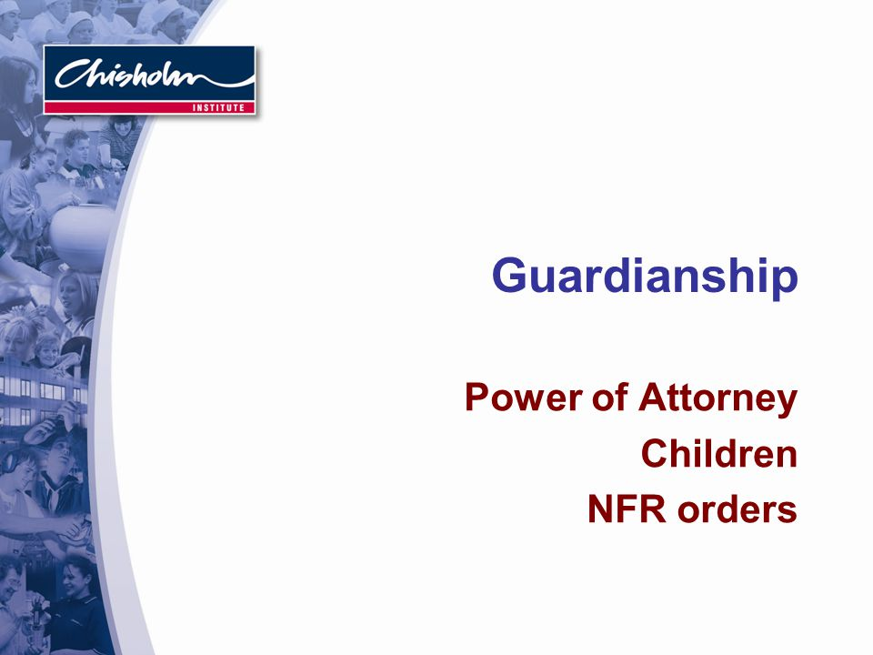 Power of Attorney Children NFR orders