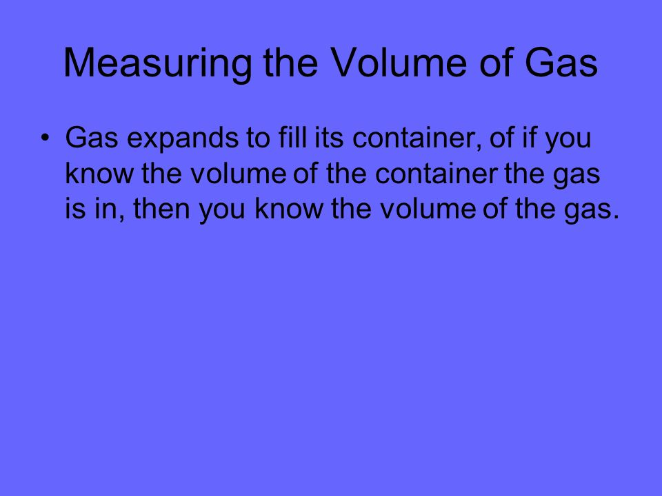 Measuring the Volume of Gas