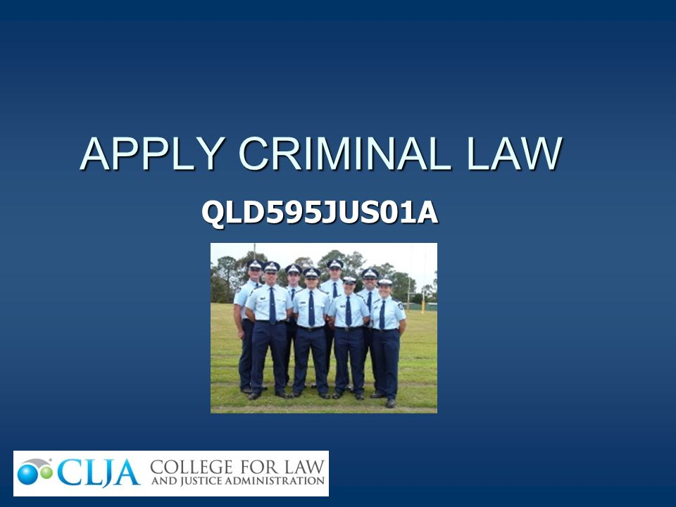 APPLY CRIMINAL LAW QLD595JUS01A