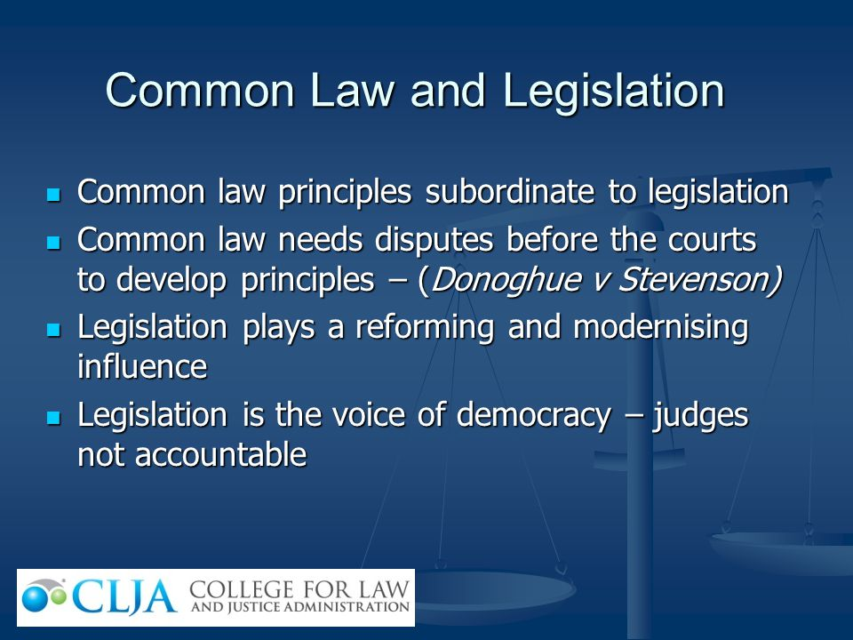 Common Law and Legislation