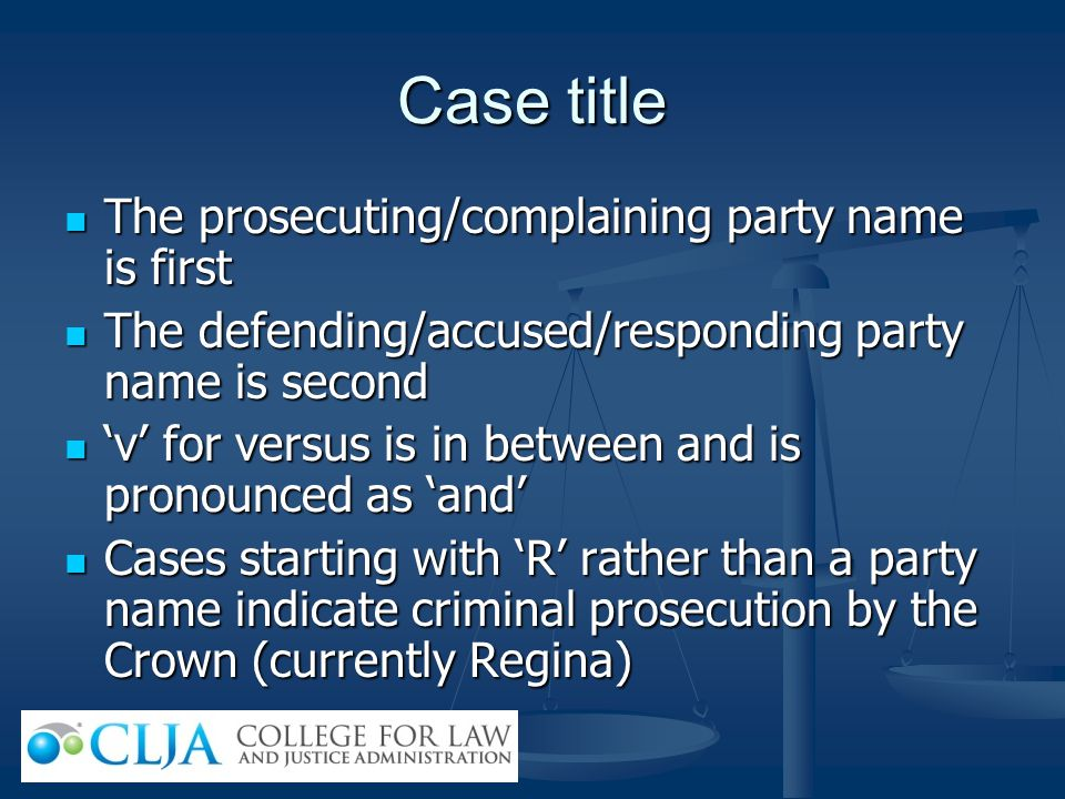 Case title The prosecuting/complaining party name is first