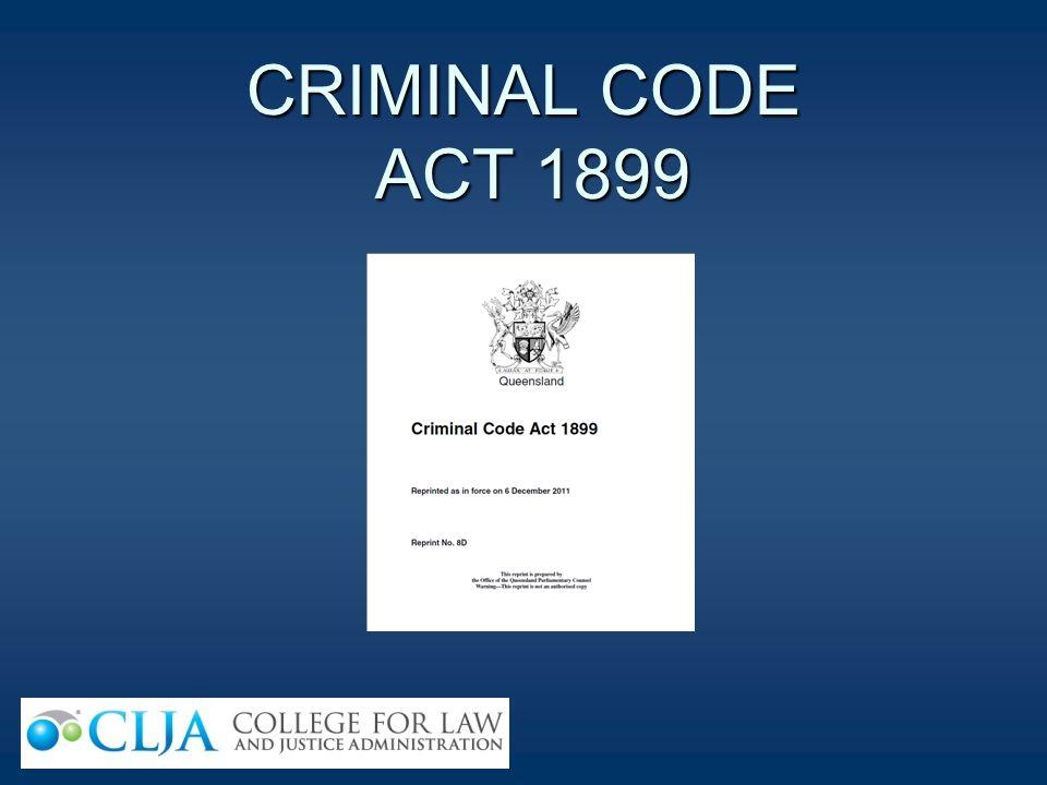 CRIMINAL CODE ACT 1899