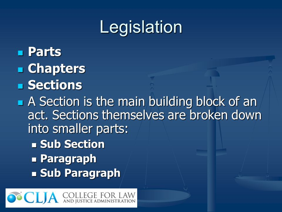 Legislation Parts Chapters Sections
