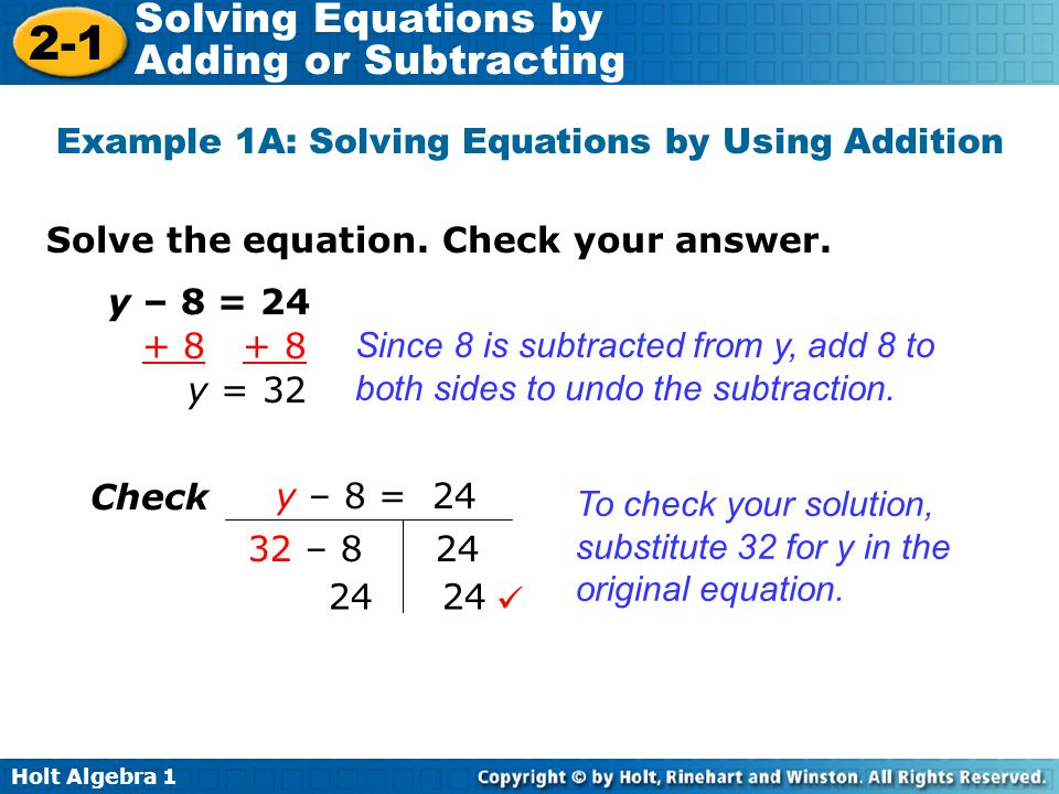 Example 1A: Solving Equations by Using Addition