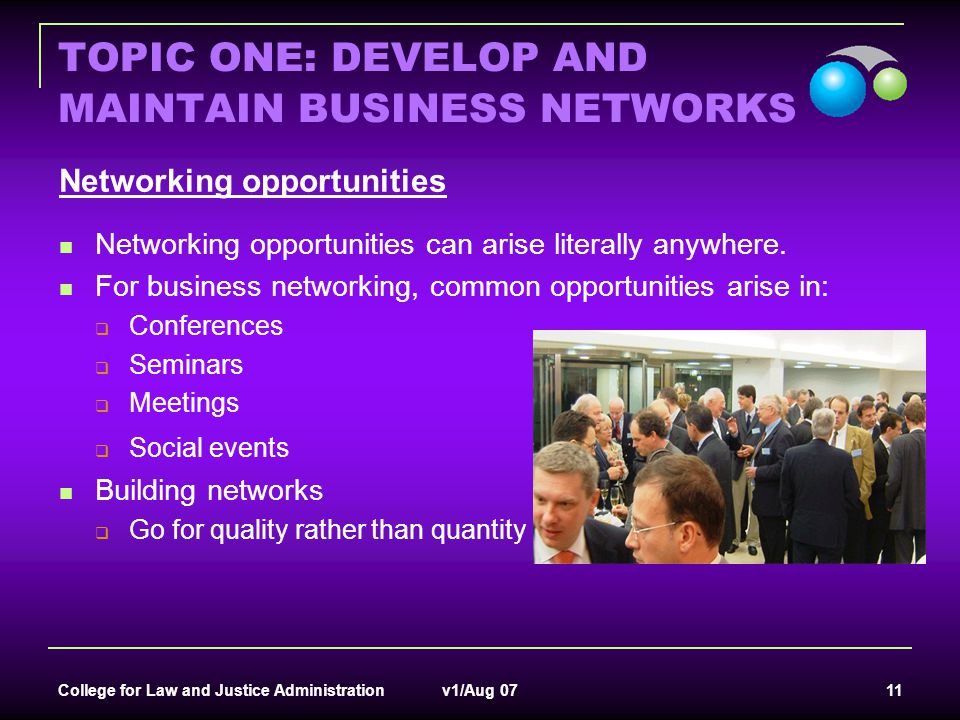 TOPIC ONE: DEVELOP AND MAINTAIN BUSINESS NETWORKS