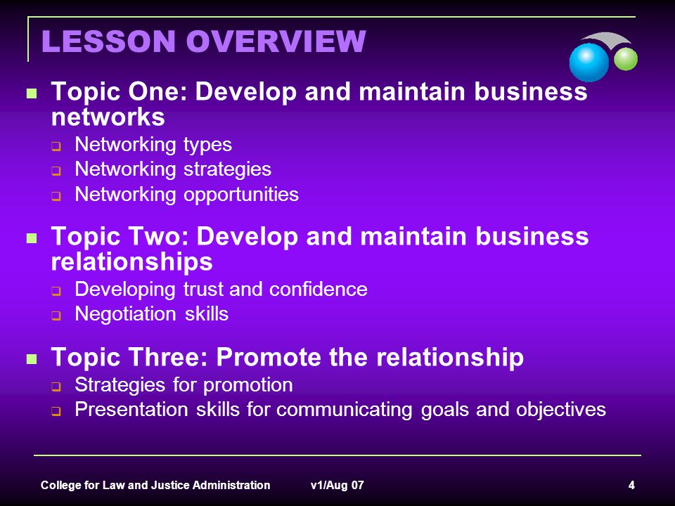LESSON OVERVIEW Topic One: Develop and maintain business networks