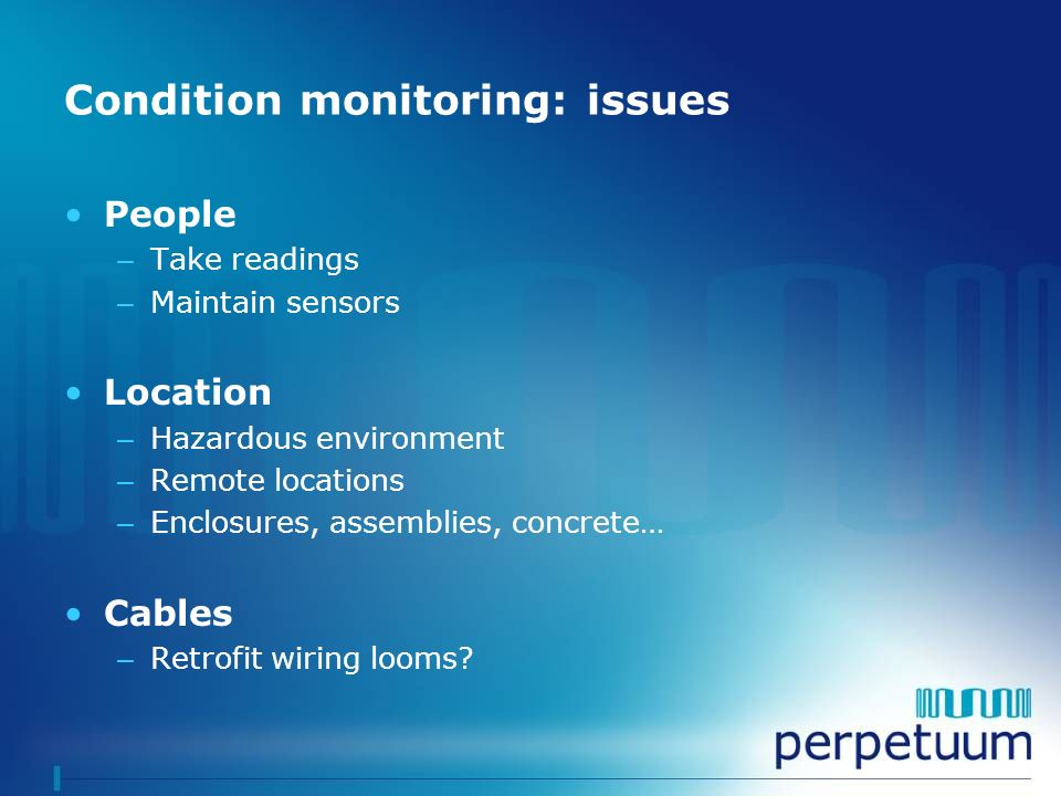 Condition monitoring: issues