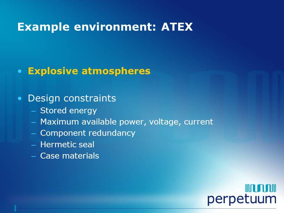 Example environment: ATEX