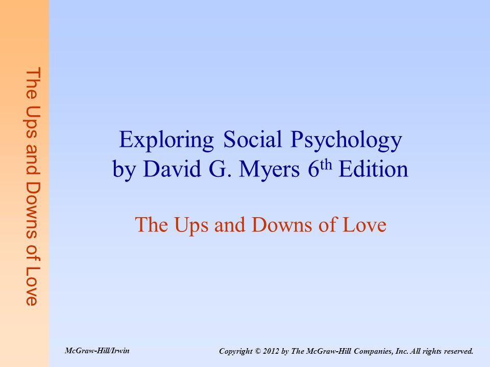 Exploring Social Psychology by David G. Myers 6th Edition