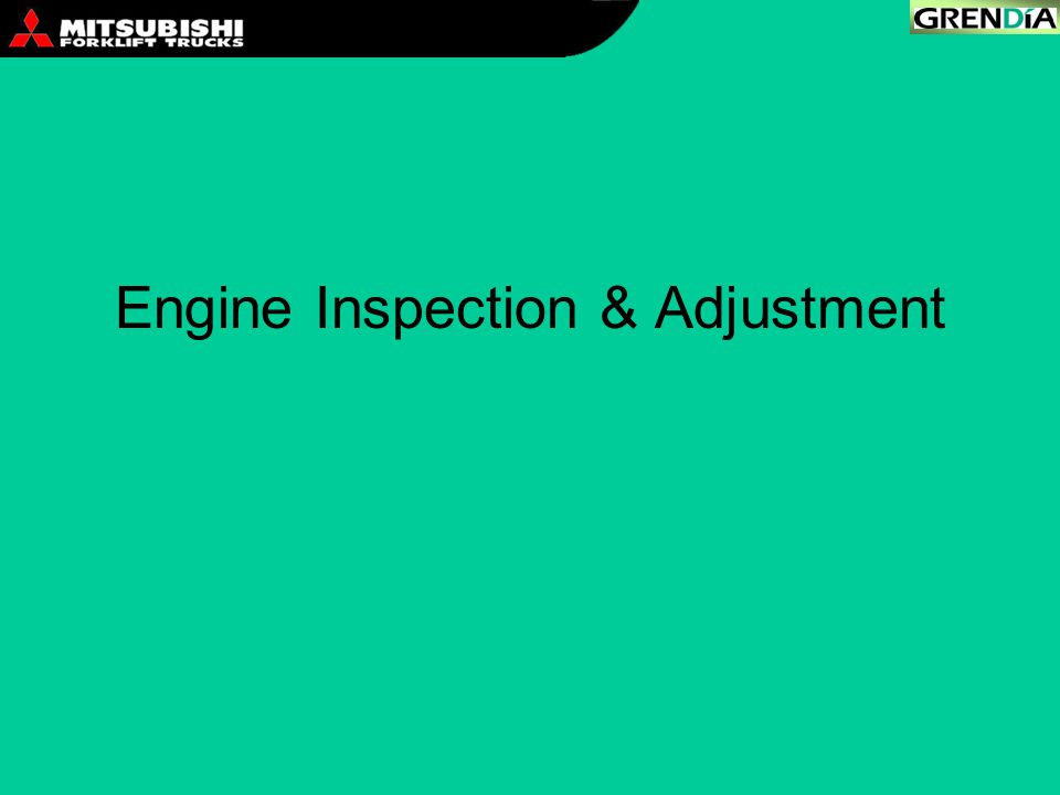Engine Inspection & Adjustment