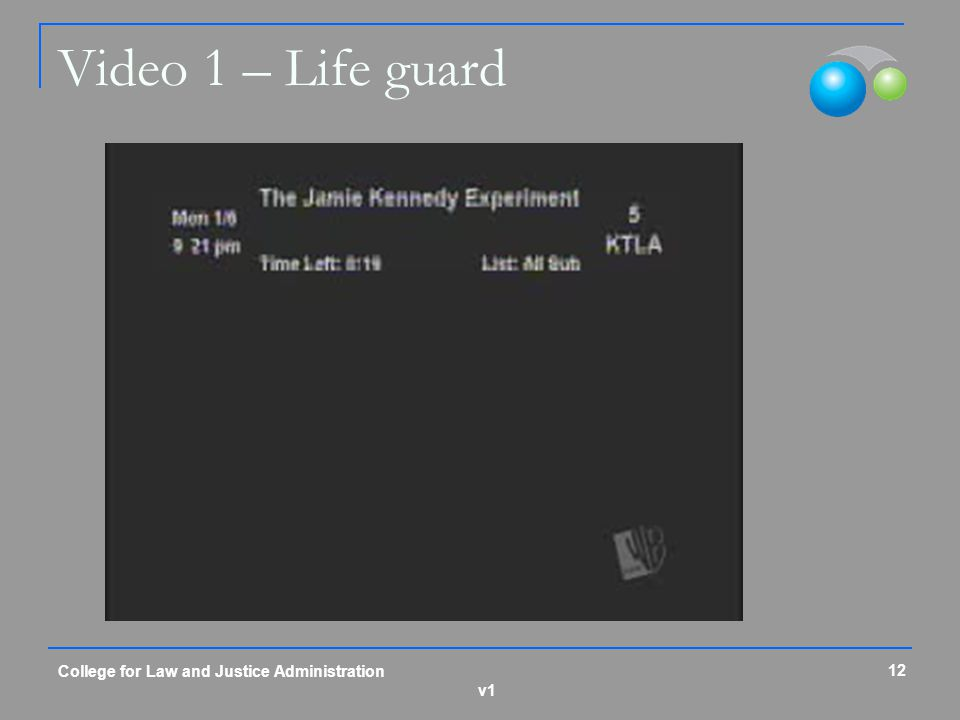 Video 1 – Life guard College for Law and Justice Administration