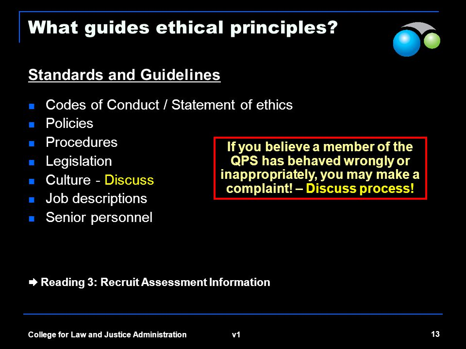 What guides ethical principles