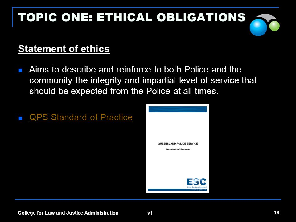 TOPIC ONE: ETHICAL OBLIGATIONS