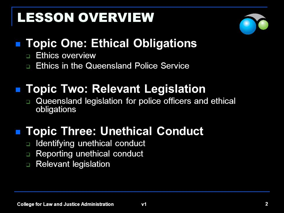 LESSON OVERVIEW Topic One: Ethical Obligations
