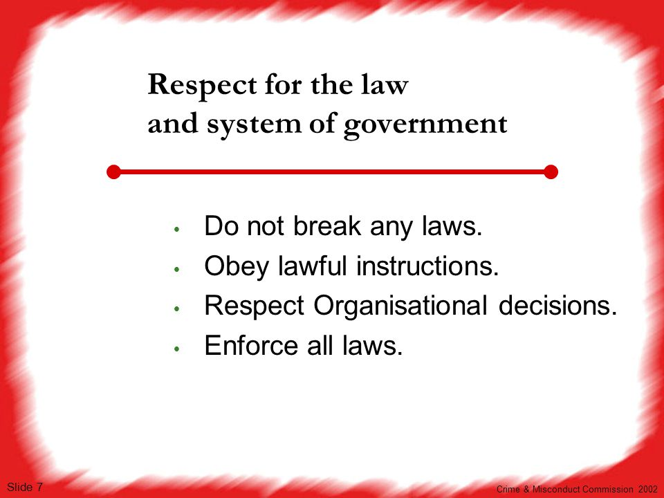 Respect for the law and system of government