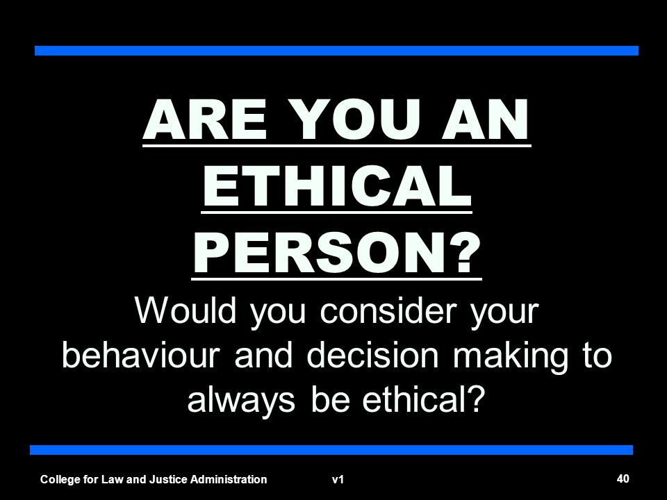ARE YOU AN ETHICAL PERSON