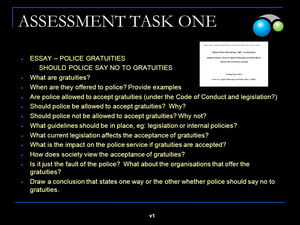 ASSESSMENT TASK ONE ESSAY – POLICE GRATUITIES