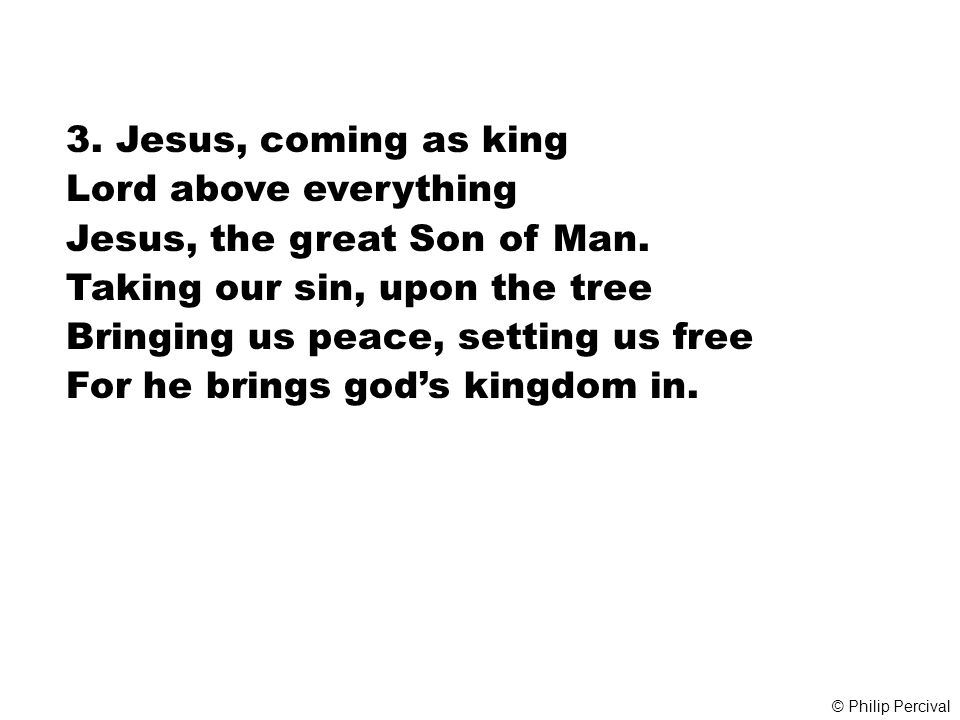 Jesus, the great Son of Man. Taking our sin, upon the tree