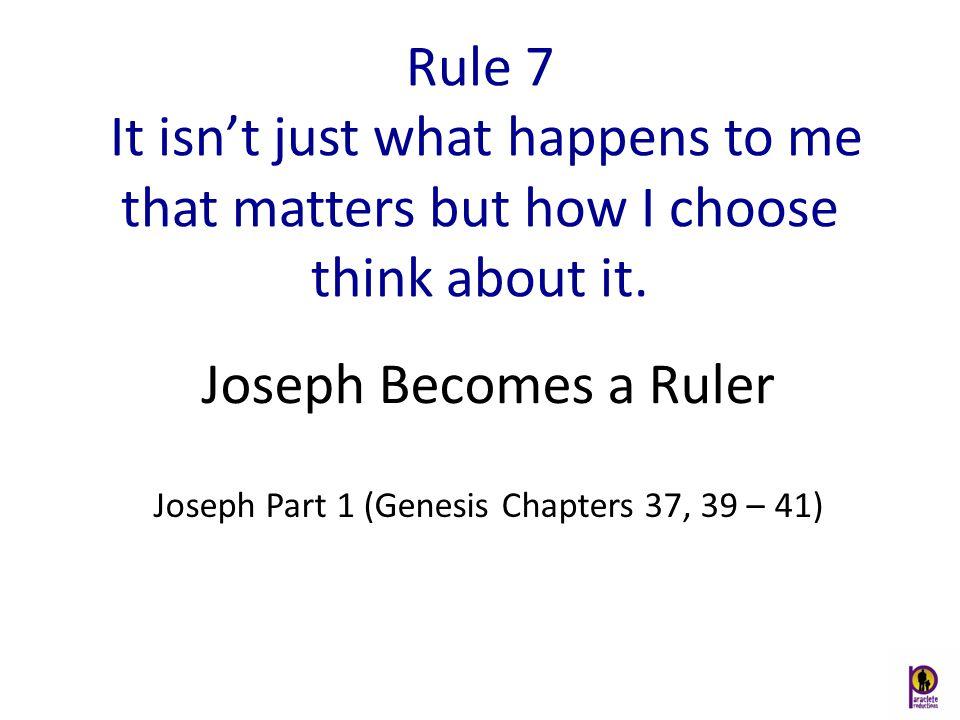 Joseph Part 1 (Genesis Chapters 37, 39 – 41)